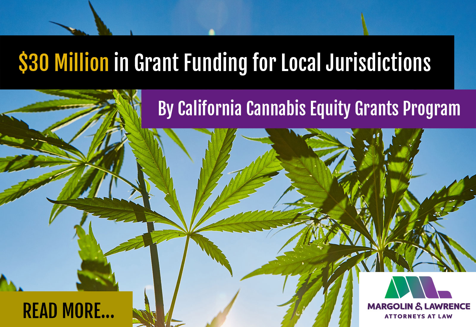 $30M in Grand Funding by CA Cannabis Equity Grant