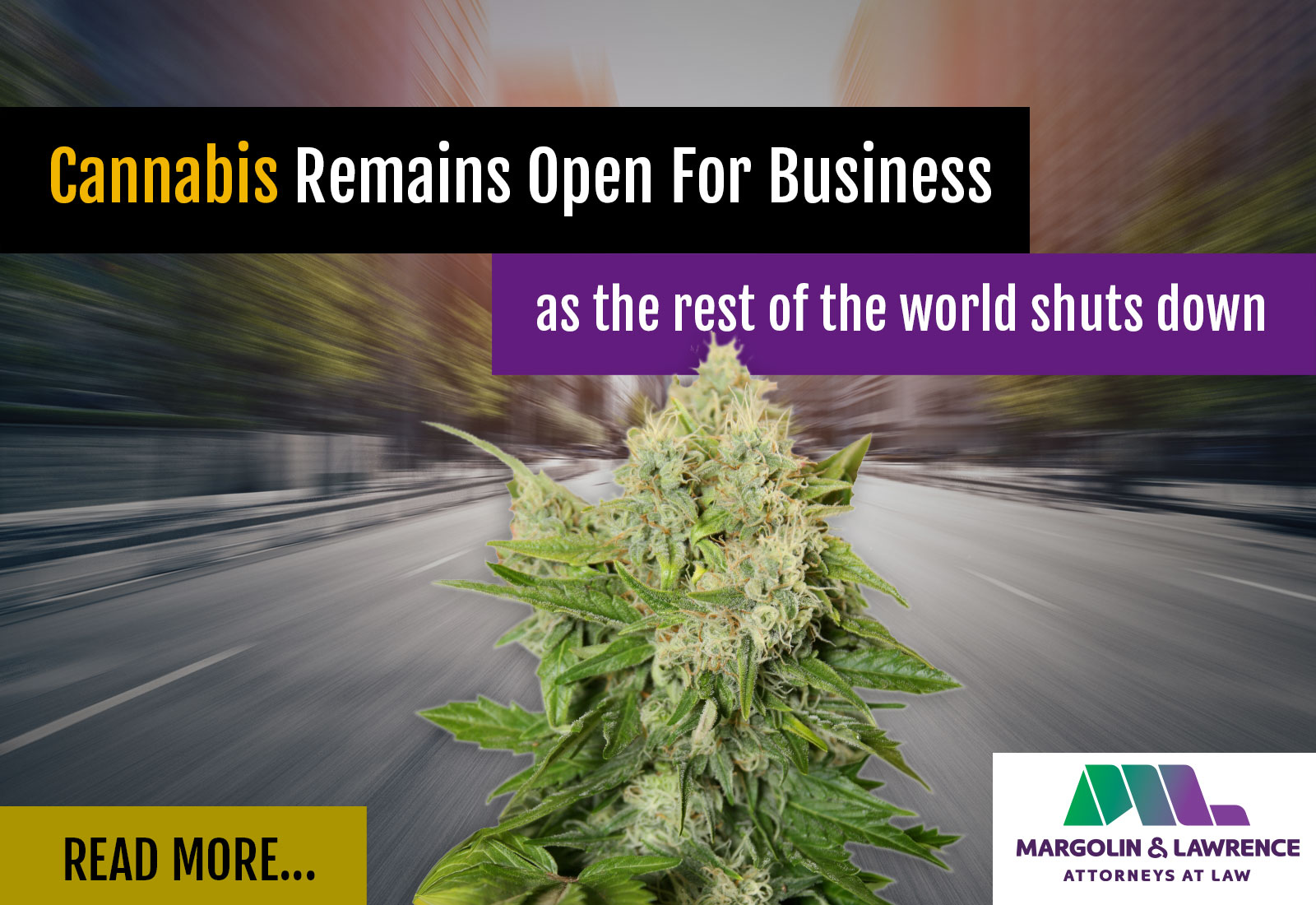 Cannabis Remains Open for Business