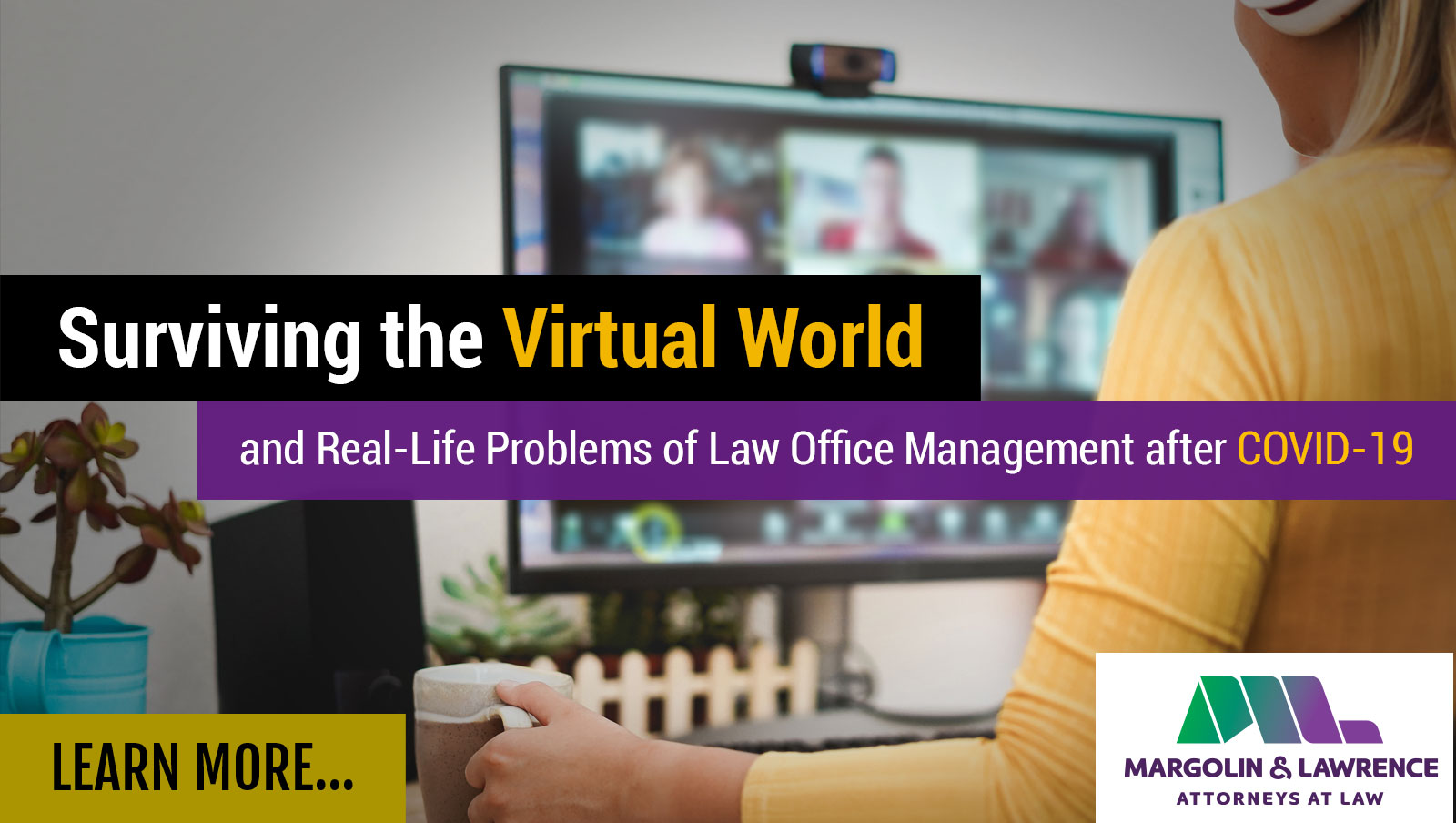 Surviving the Virtual World after COVID-19