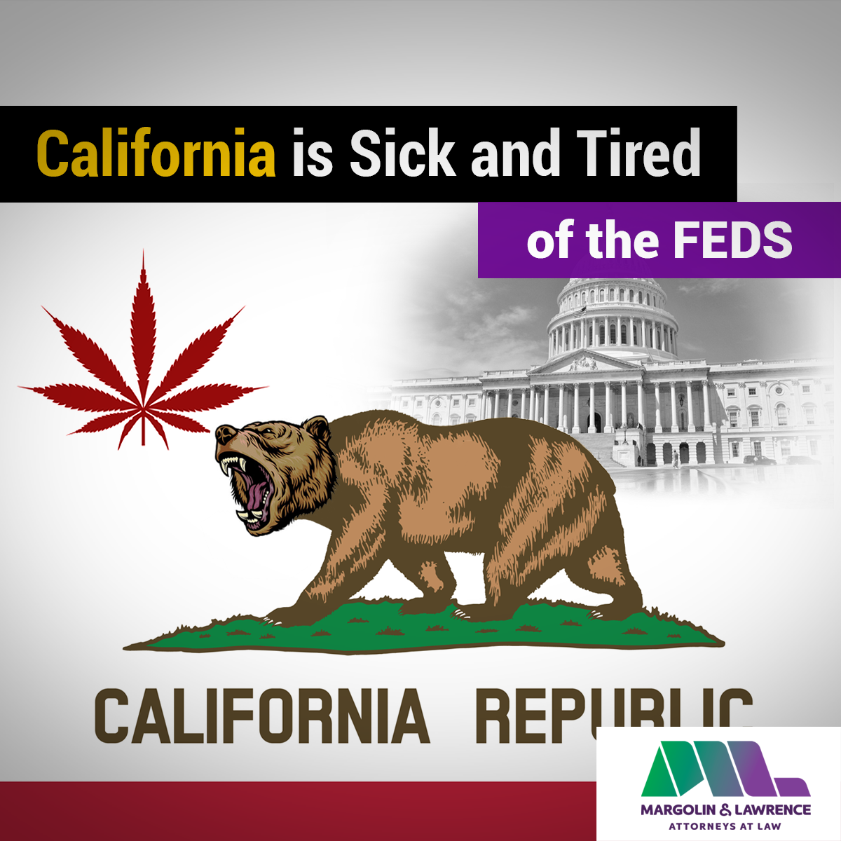 CA is Sick and Tired of the Feds